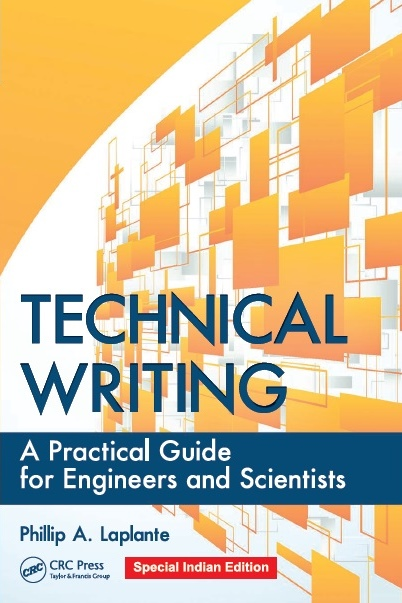 TECHNICAL WRITING: A PRACTICAL GUIDE FOR ENGINEERS AND SCIENTISTS, 1/e