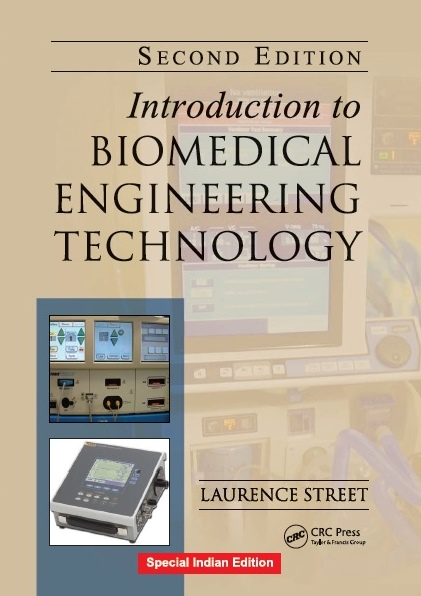 INTRODUCTION TO BIOMEDICAL ENGINEERING TECHNOLOGY, 2/e