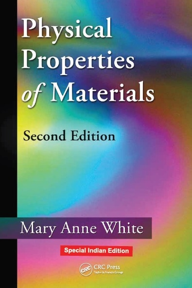 PHYSICAL PROPERTIES OF MATERIALS, 2/e