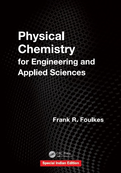 PHYSICAL CHEMISTRY FOR ENGINEERING AND APPLIED SCIENCES, 1/e