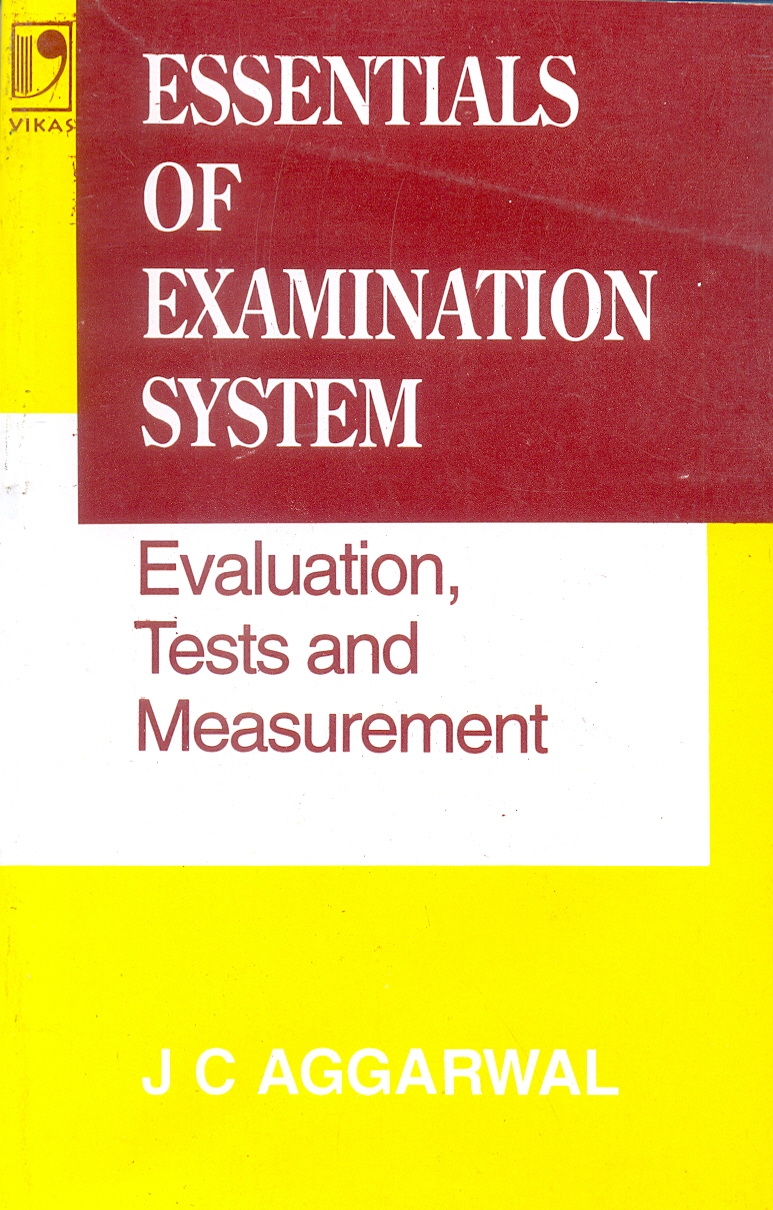 Essentials of Examination System: Evaluation Tests and Measurement