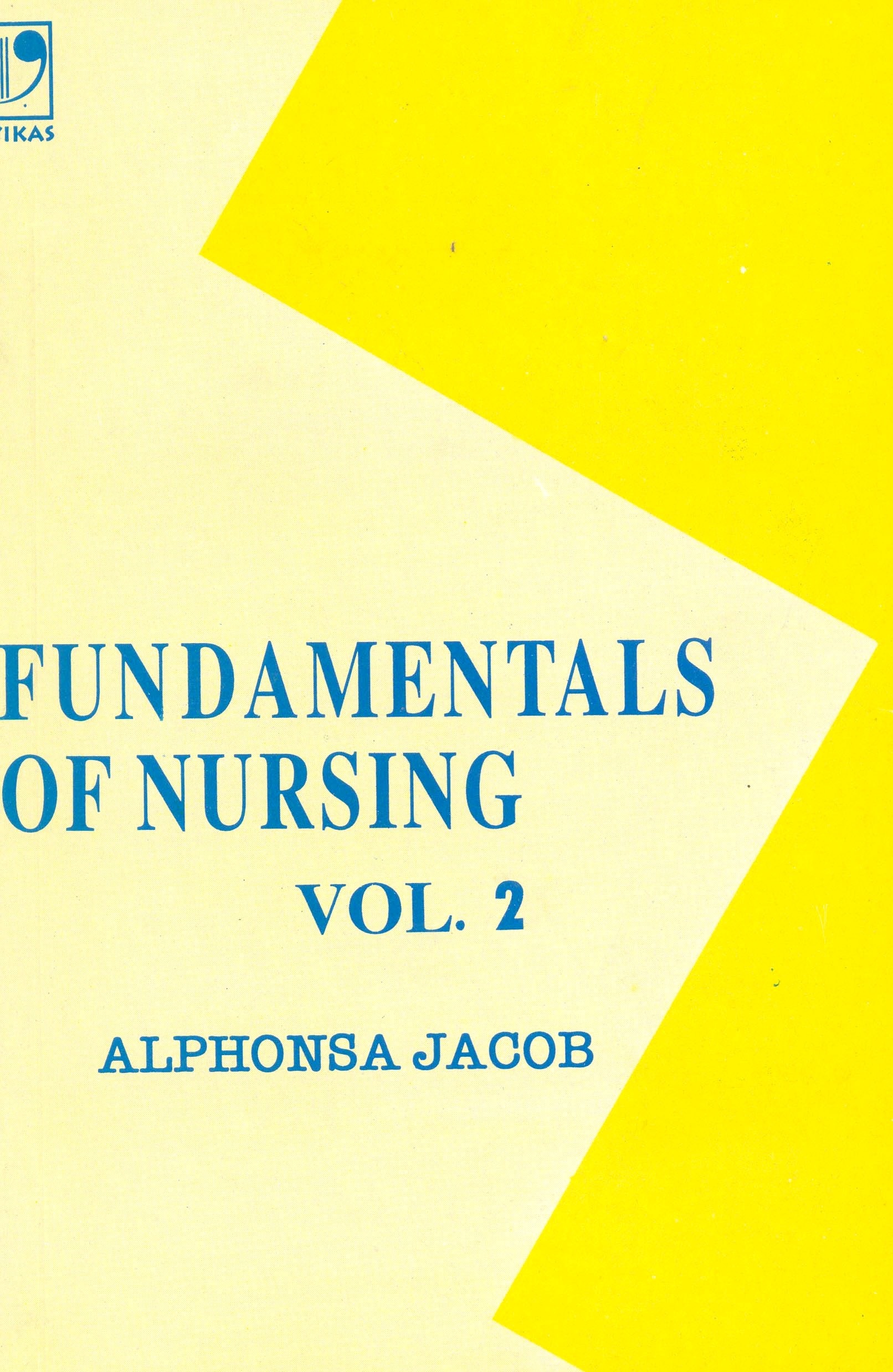 Fundamentals of Nursing Vol-2, 1/e