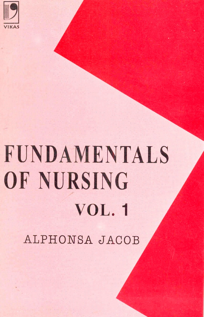 Fundamentals of Nursing Vol-1, 1/e  by Alphonsa Jacob