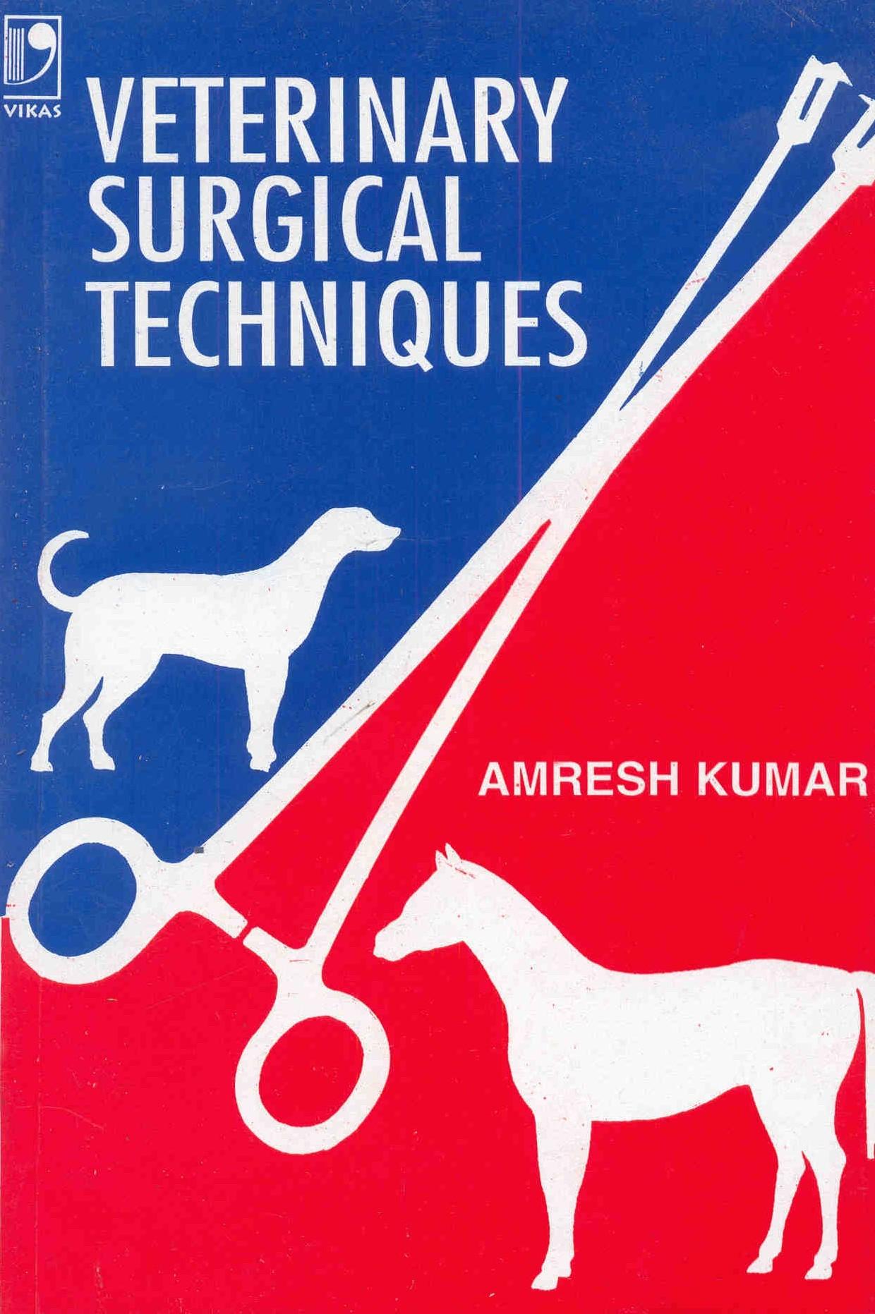 Veterinary Surgical Techniques, 1/e