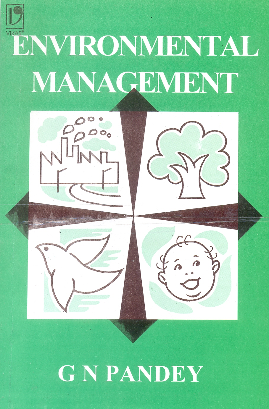 Environmental Management, 1/e  by G N Pandey