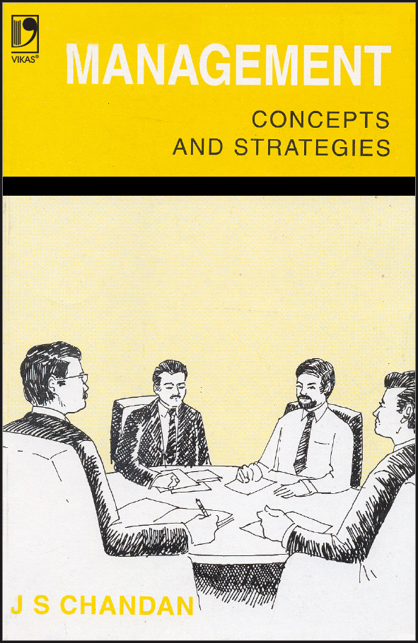 Management Concepts and Strategies by  J.S. Chandan