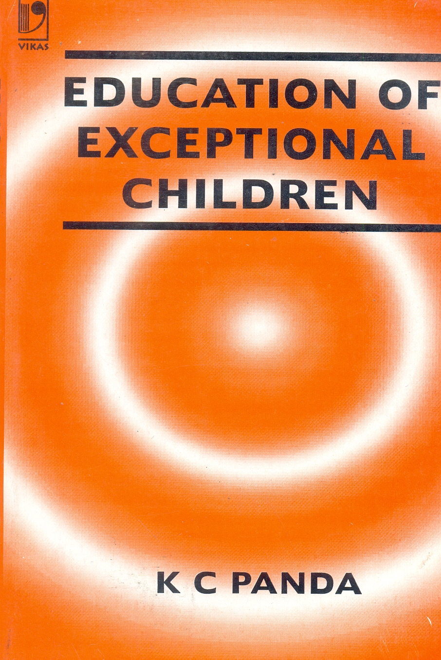 Education of Exceptional Children by  K.C. Panda