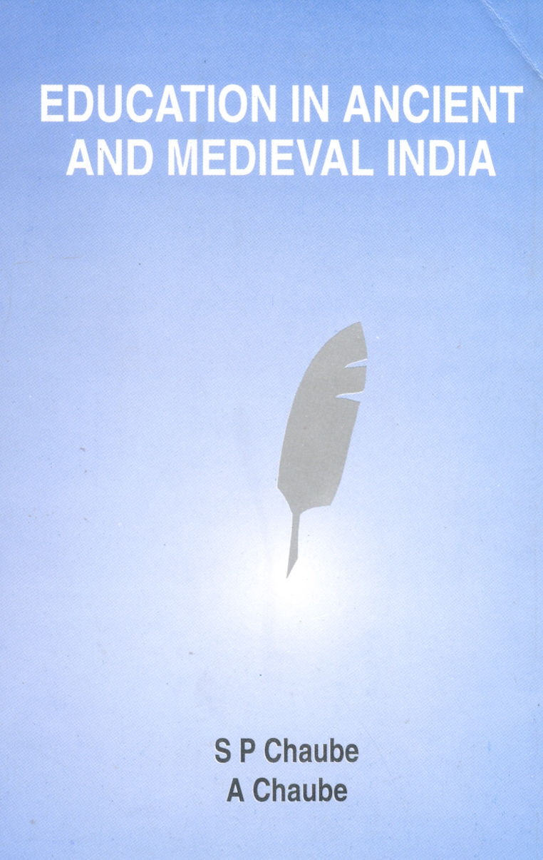 Education in Ancient and Medieval India, 1/e