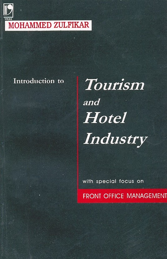 Introduction to tourism and Hotel Industry, 1/e