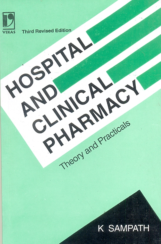 Hospital and Clinical Pharmacy, 3/e