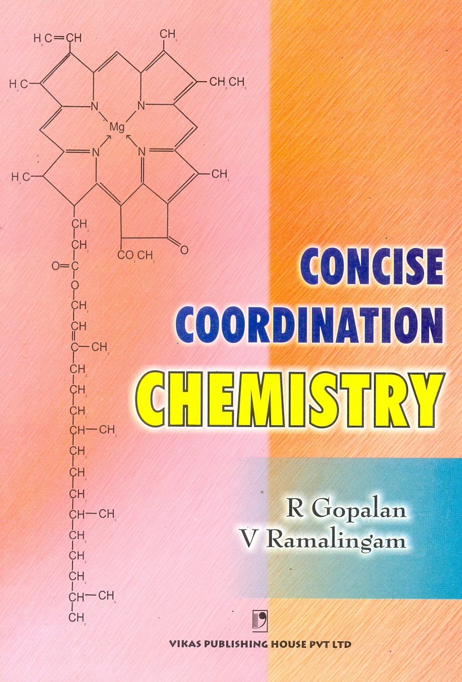 Concise Coordination Chemistry, 1/e  by R Gopalan