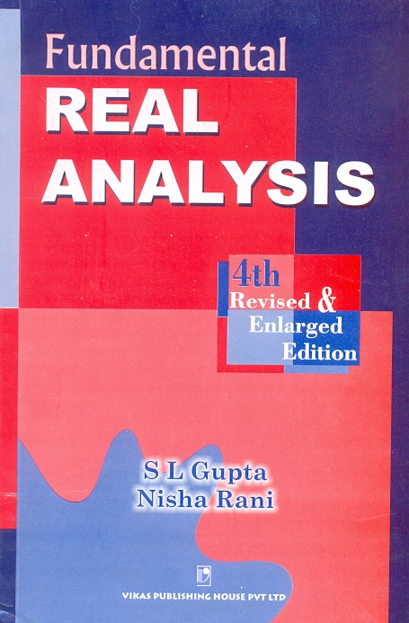 Fundamental Real Analysis, 4/e  by S L Gupta