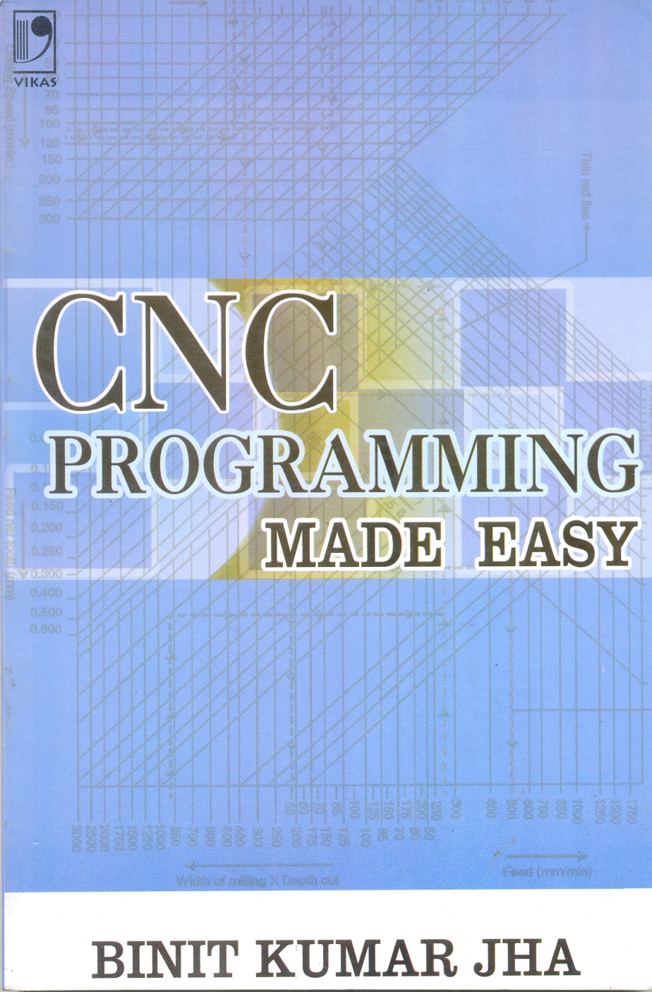Cnc Programming Made Easy, 1/e