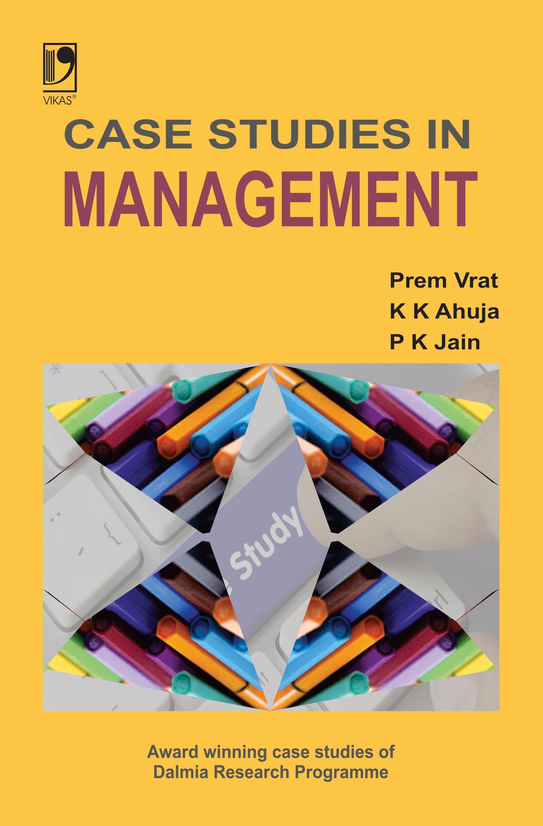 Case Studies in Management by  Prem Vrat