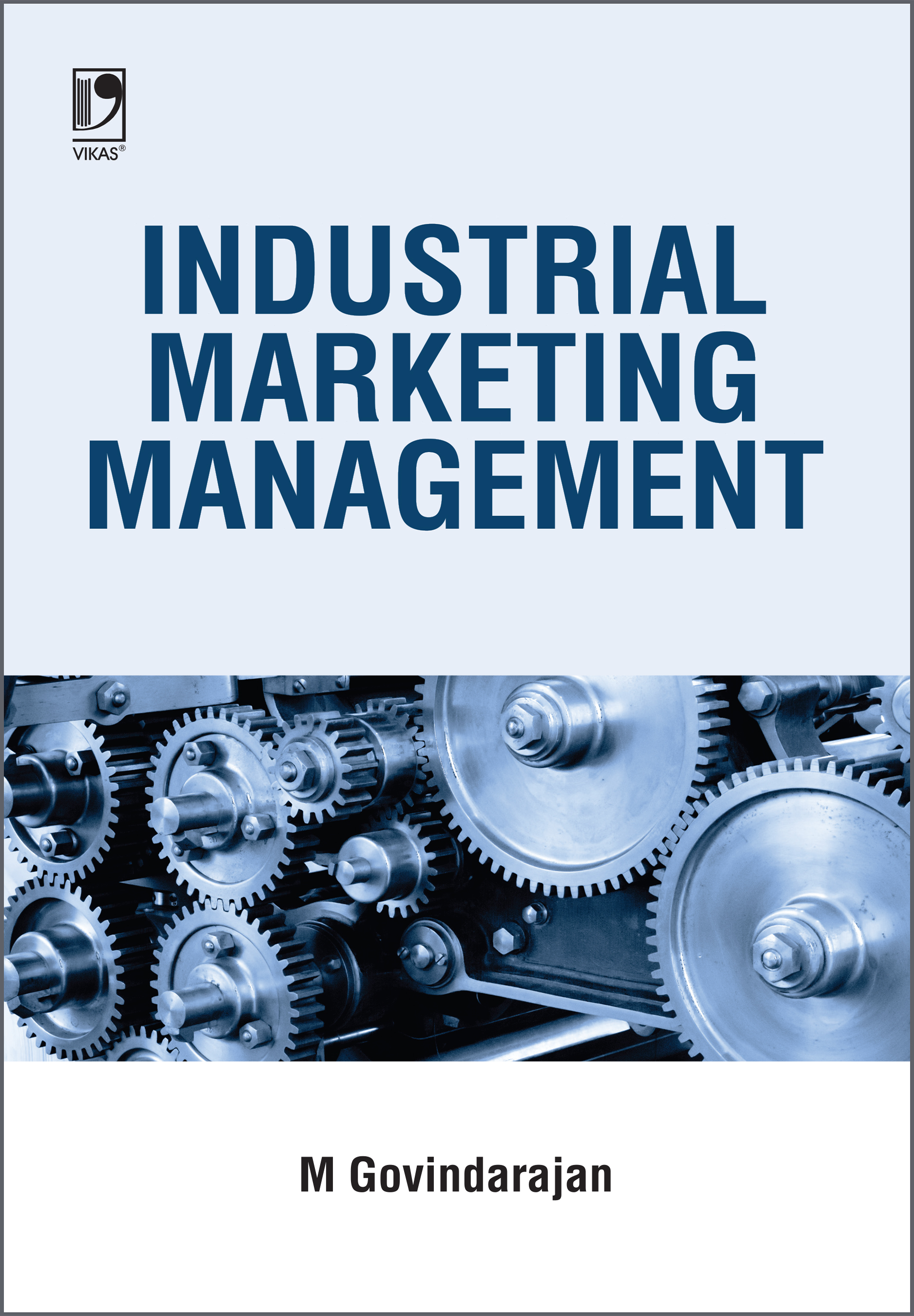 Industrial Marketing Management by  M. Govindarajan