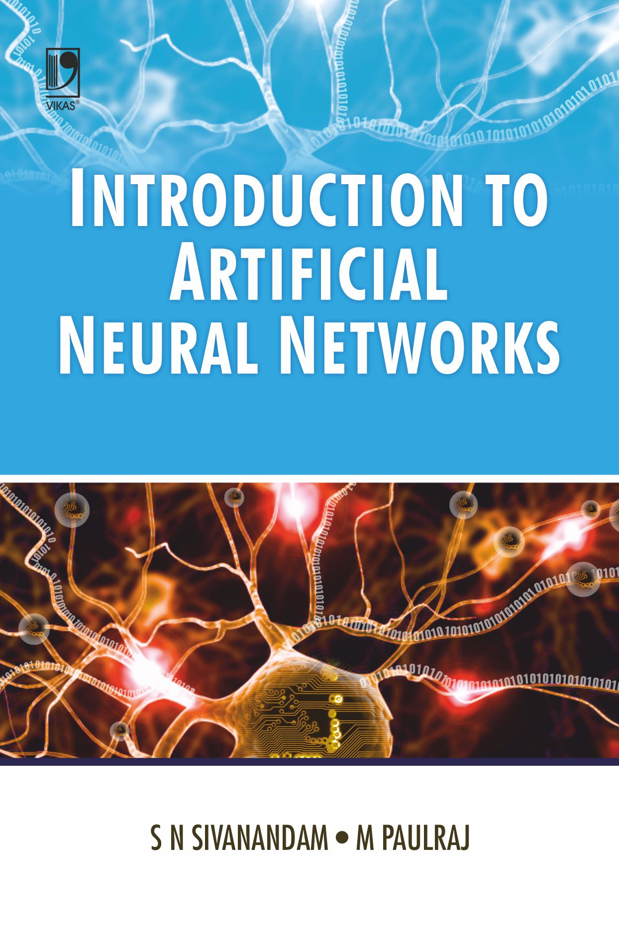 Introduction to Artificial Neural Networks by  S N Sivanandam