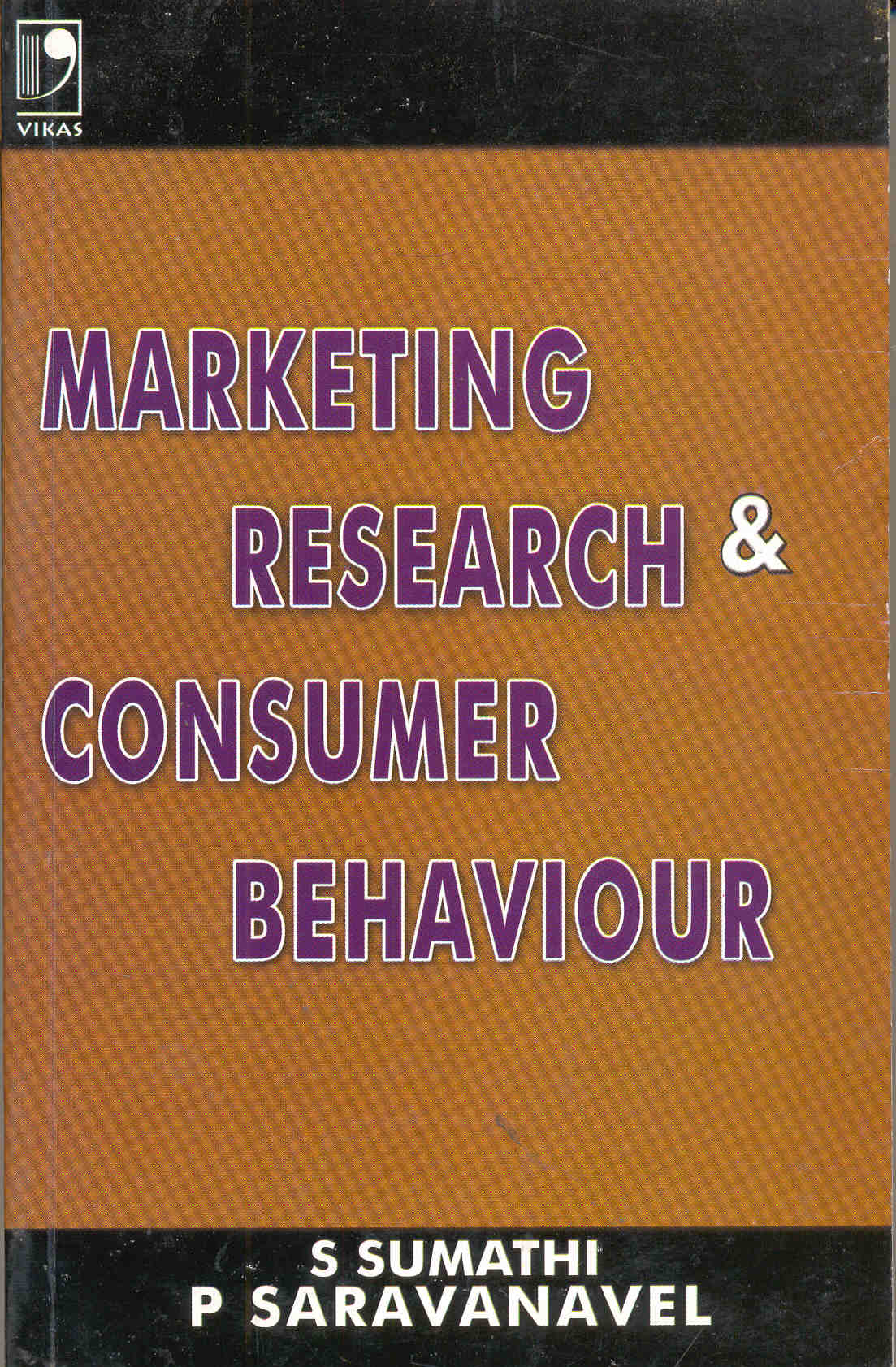 Marketing Research and Consumer Behaviour, 1/e