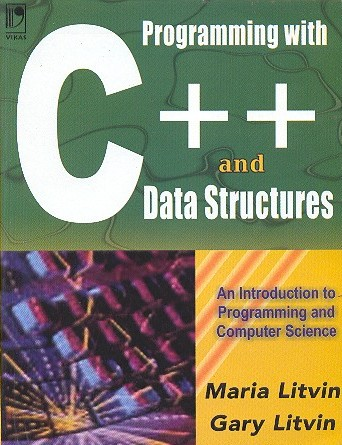 Programming With C++ and Data Structures by Gary Litvin