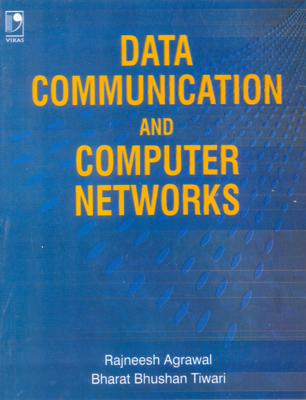Data Communication and Computer Networks, 1/e