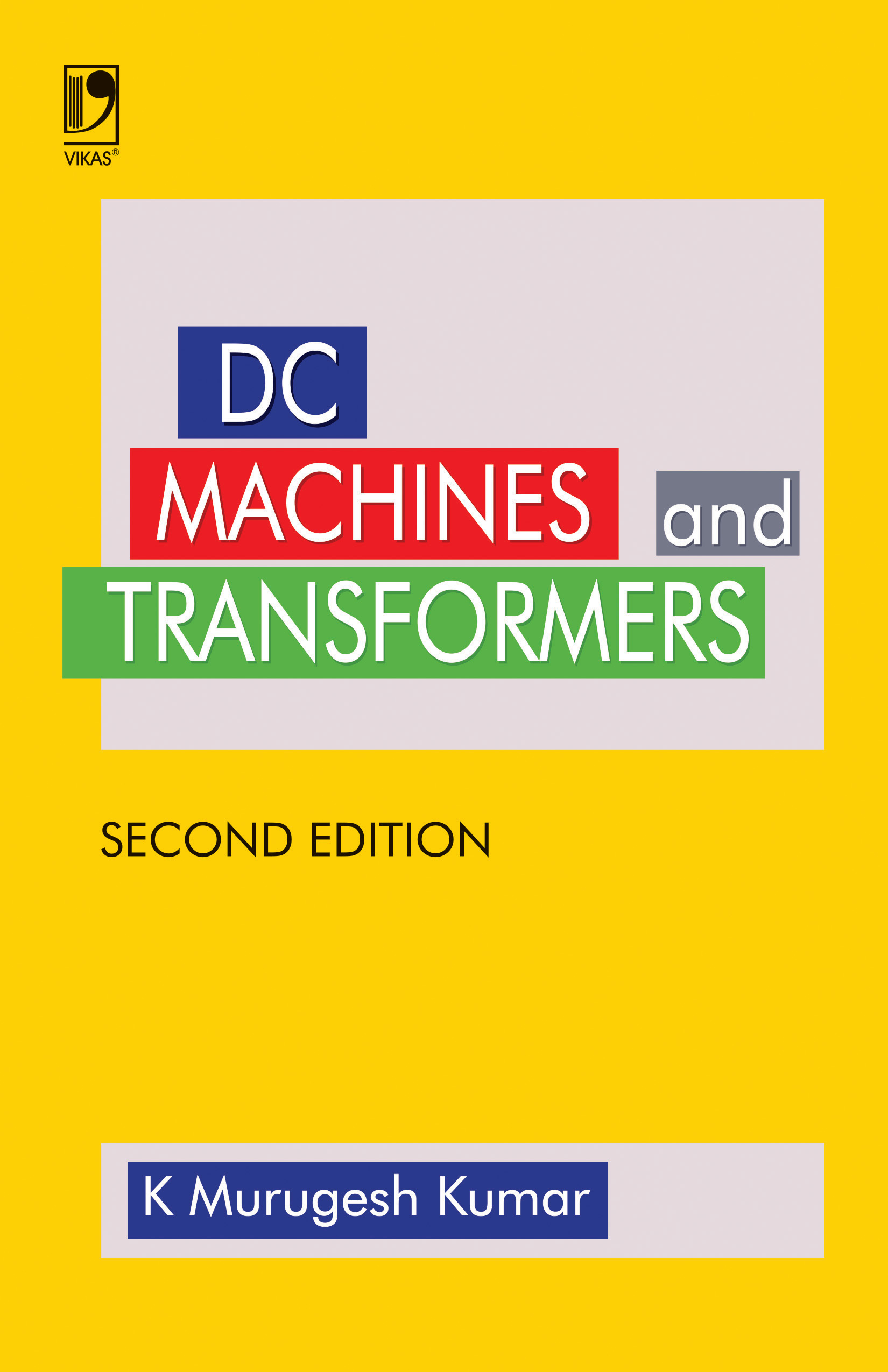 Dc Machines and Transformers, 2/e
