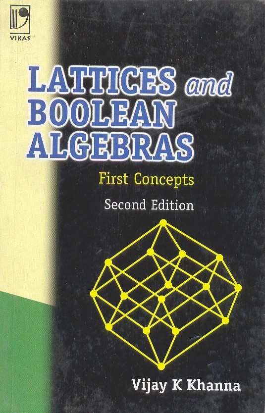 Lattices and Boolean Algebras - First Concepts, 2/e