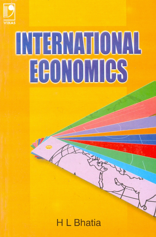 International Economics, 1/e  by  Dr H L Bhatia