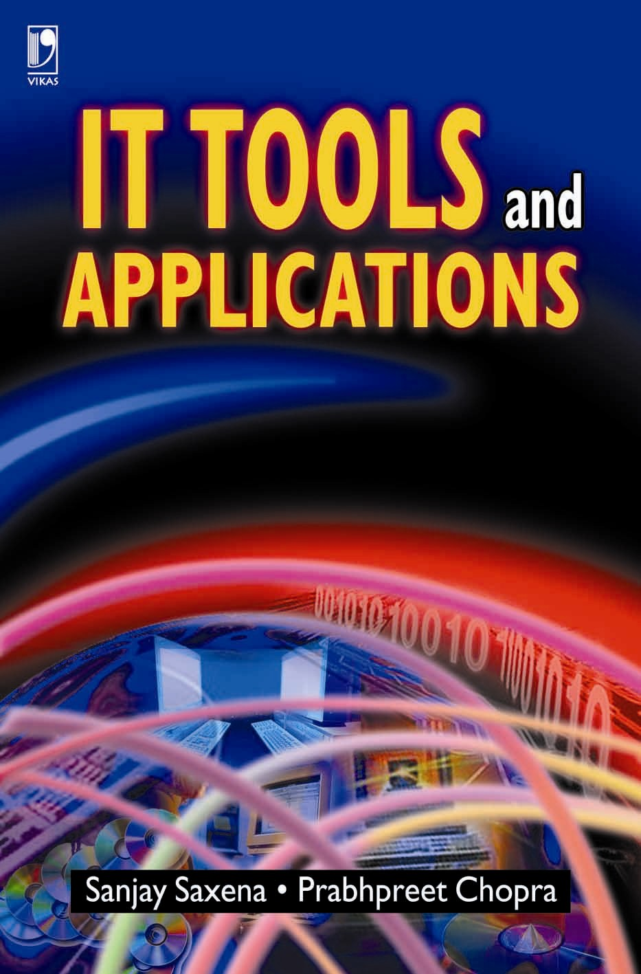 It Tools and Applications, 1/e  by  Prabhpreet Chopra