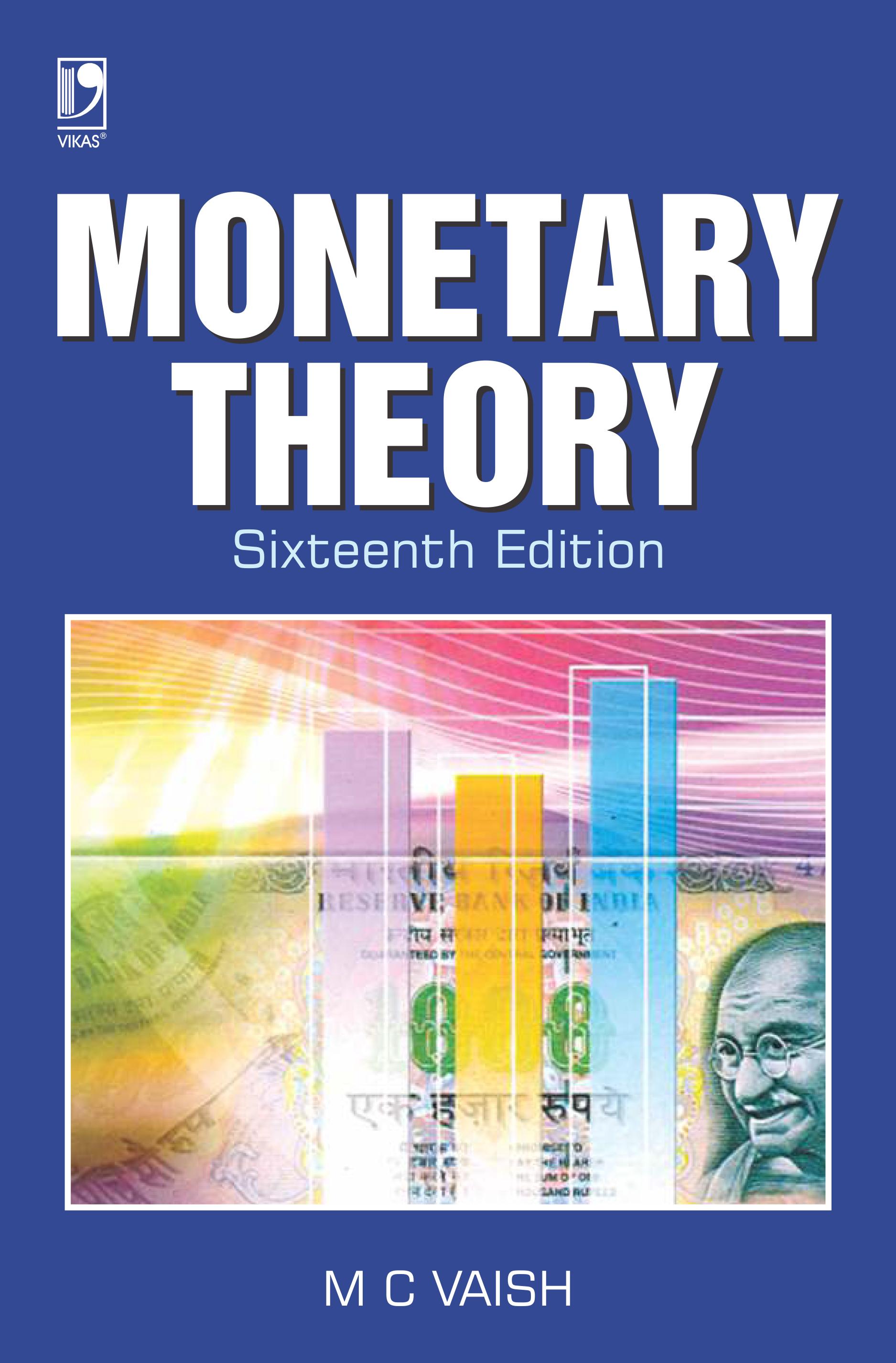 Monetary Theory, 16/e  by  M C Vaish
