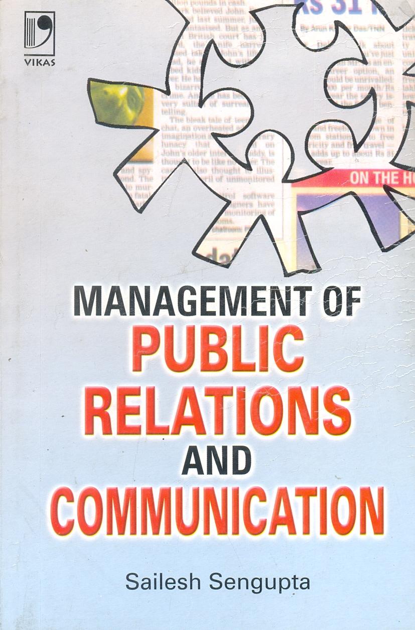 Management of Public Relations and Communication, 2/e  by Sailesh Sengupta