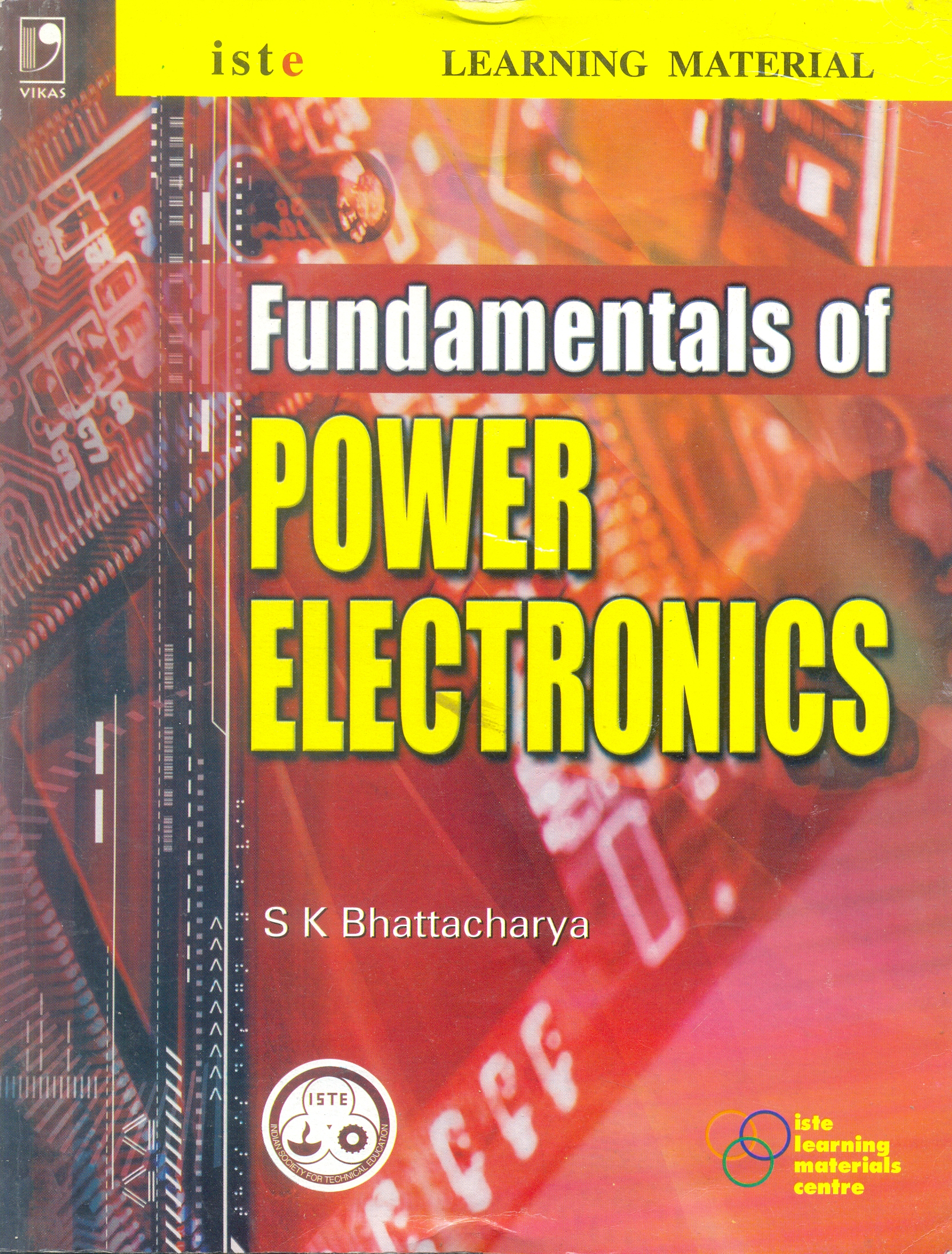 Fundamentals Of Power Electronics By S K Bhattacharya border=