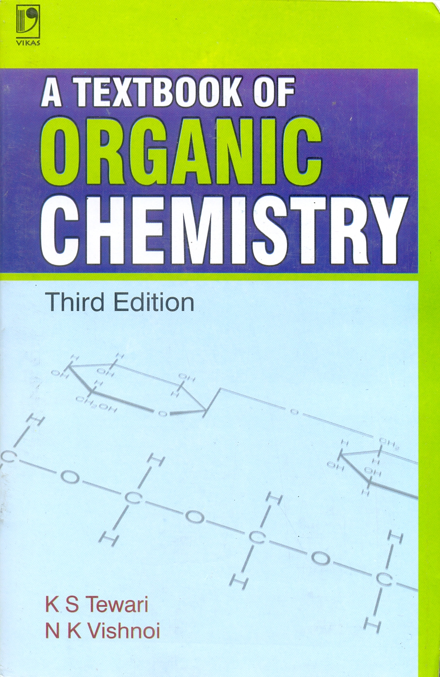 A Textbook of Organic Chemistry, 3/e