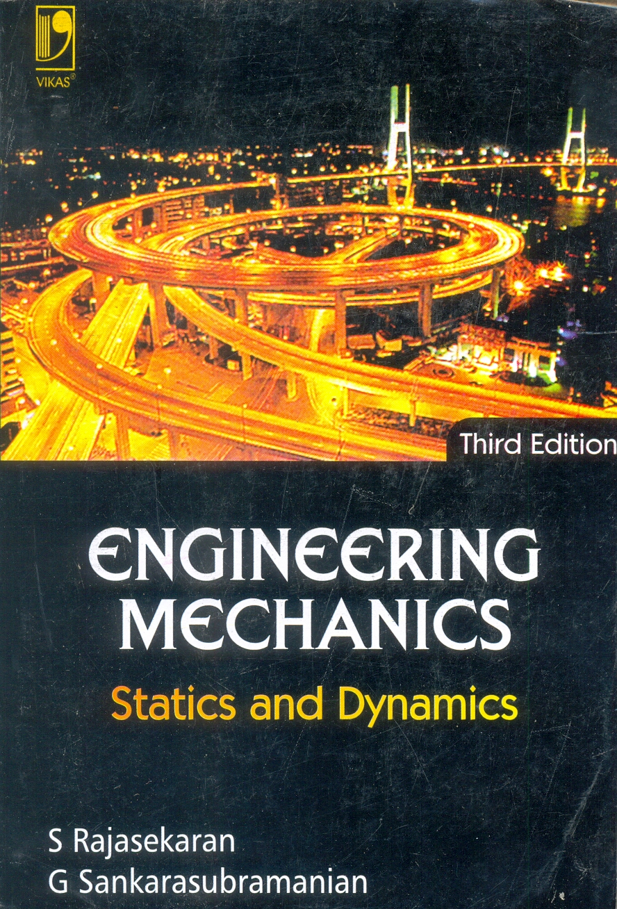 Engineering Mechanics Statics and Dynamics, 3/e  by G Sankarasubramanian