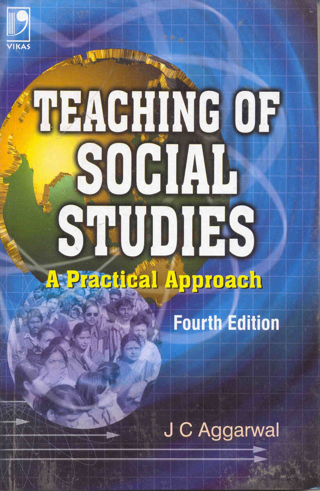 Teaching of Social Studies: A Practical Approach, 4/e