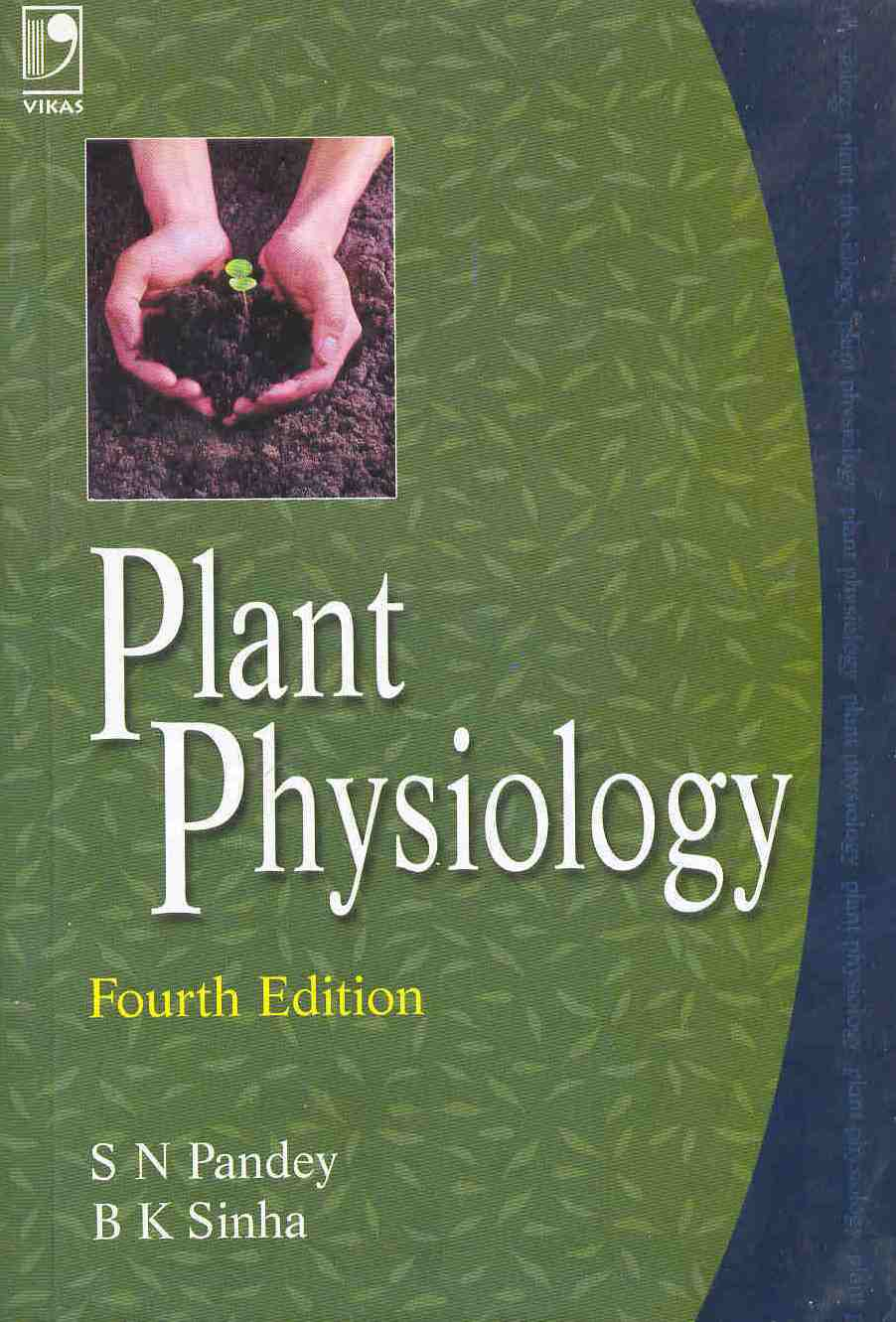 PLANT PHYSIOLOGY, 4/e  by  S N Pandey