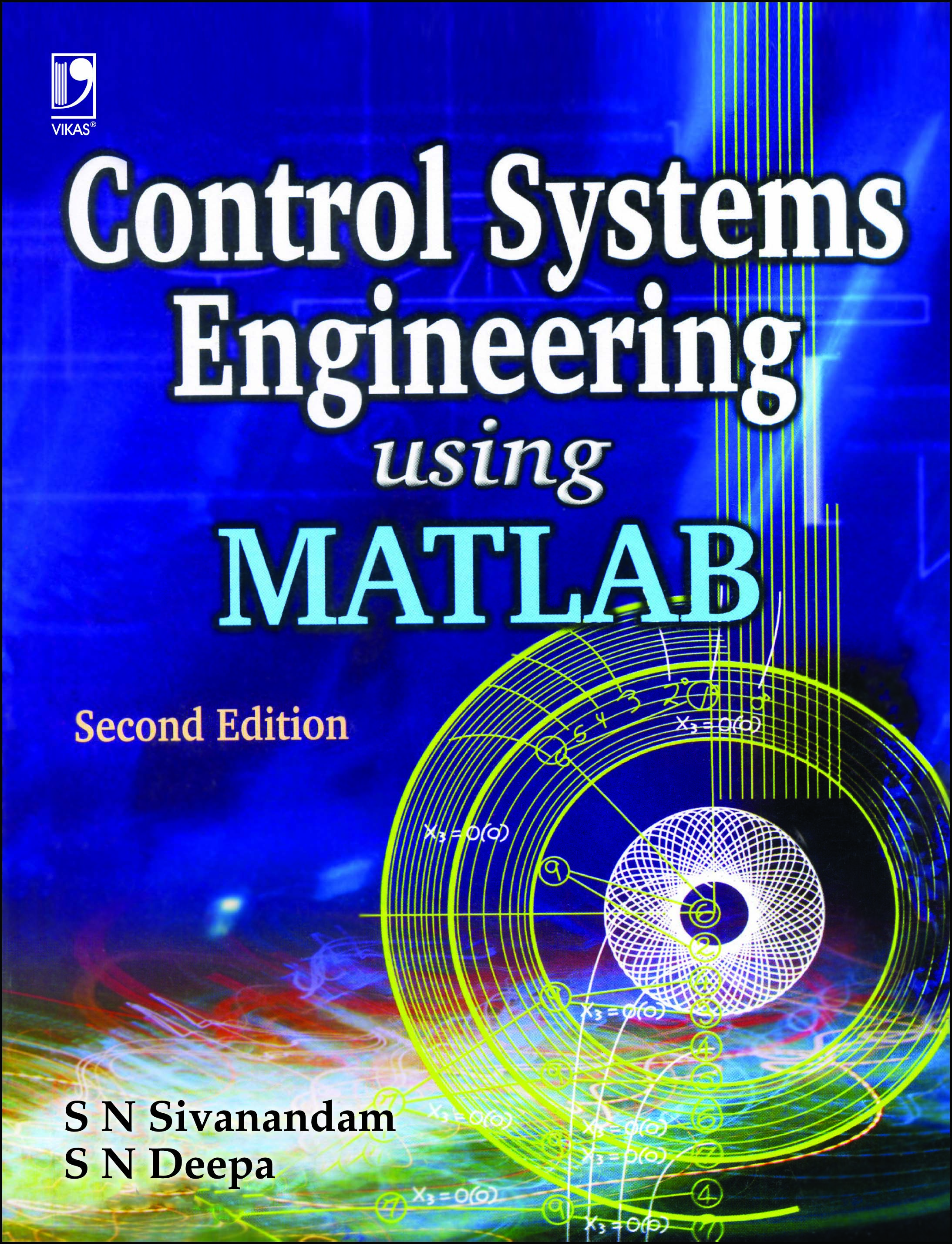 Control Systems Engineering Using MATLAB, 2/e  by  S N Sivanandam