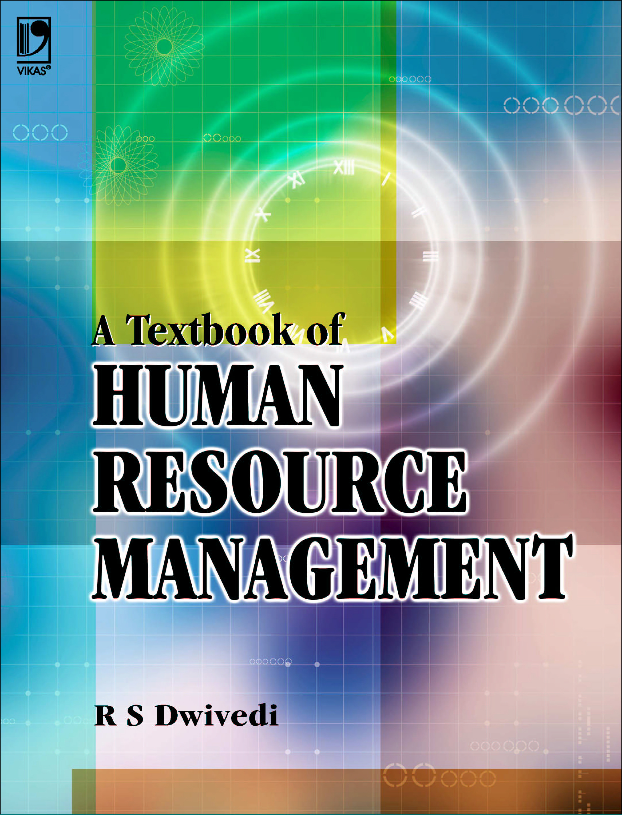 A Textbook of Human Resource Management by R S Dwivedi