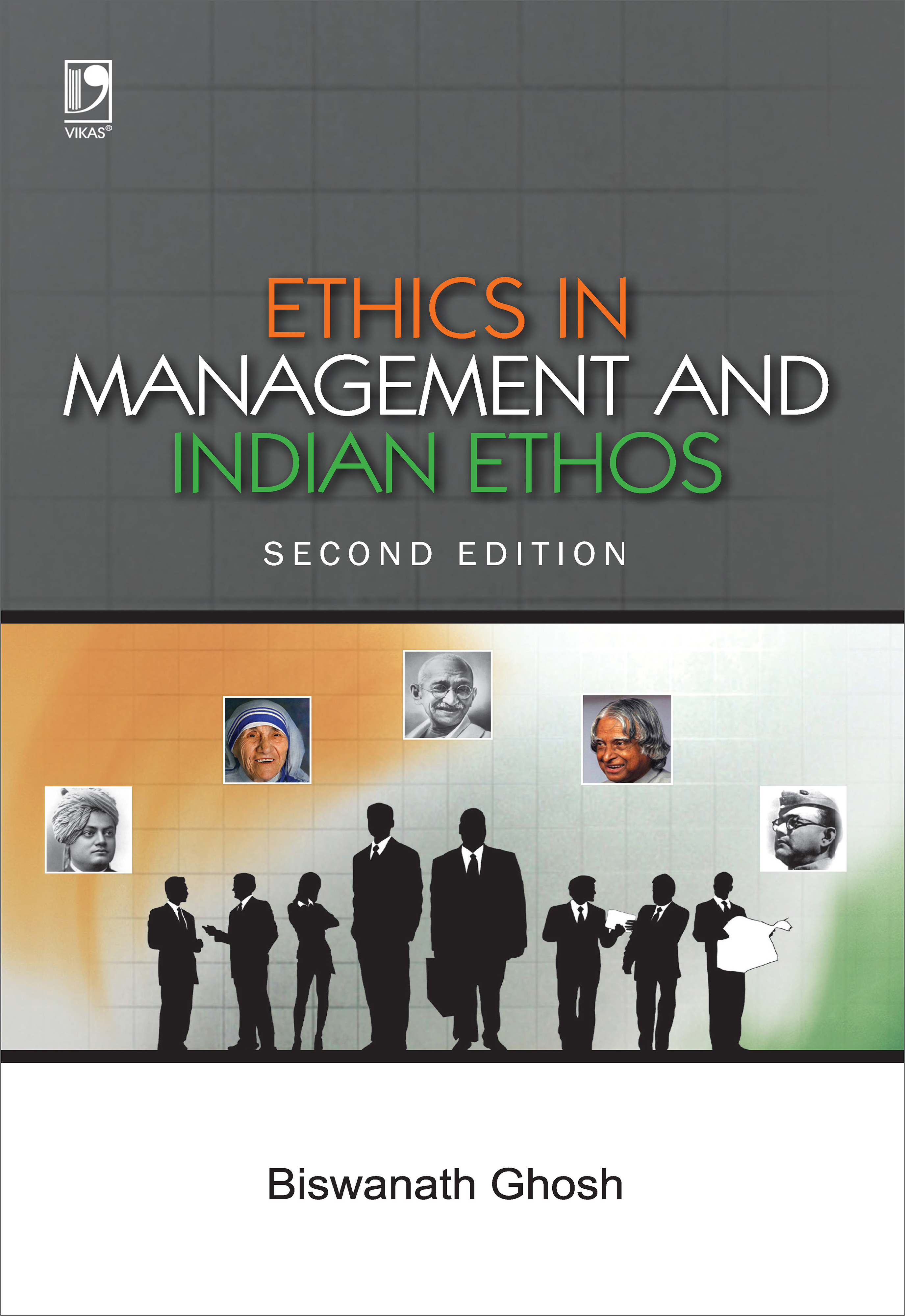 Ethics in Management and Indian Ethos, 2/e