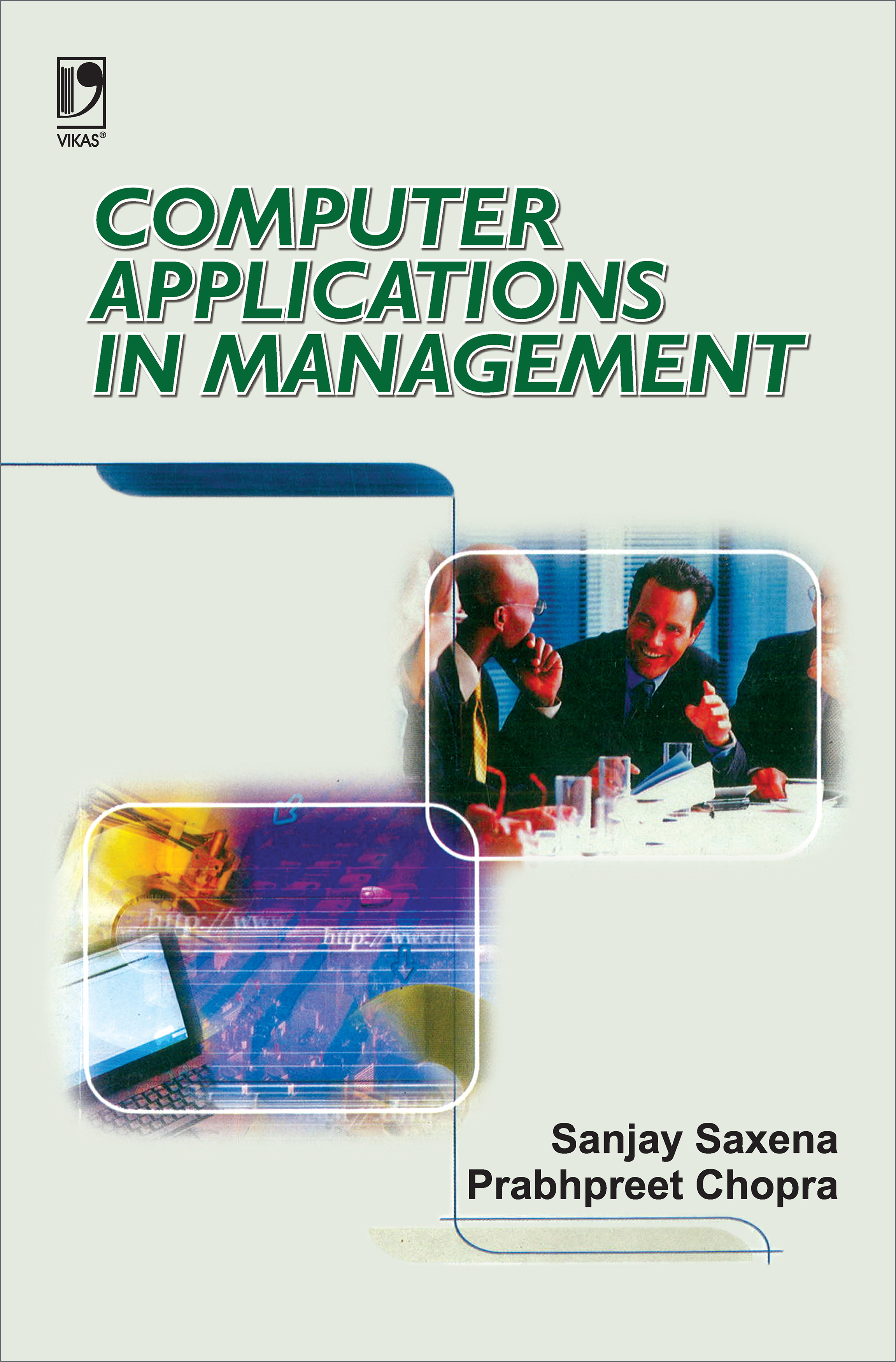 Computer Applications in Management by  Sanjay Saxena
