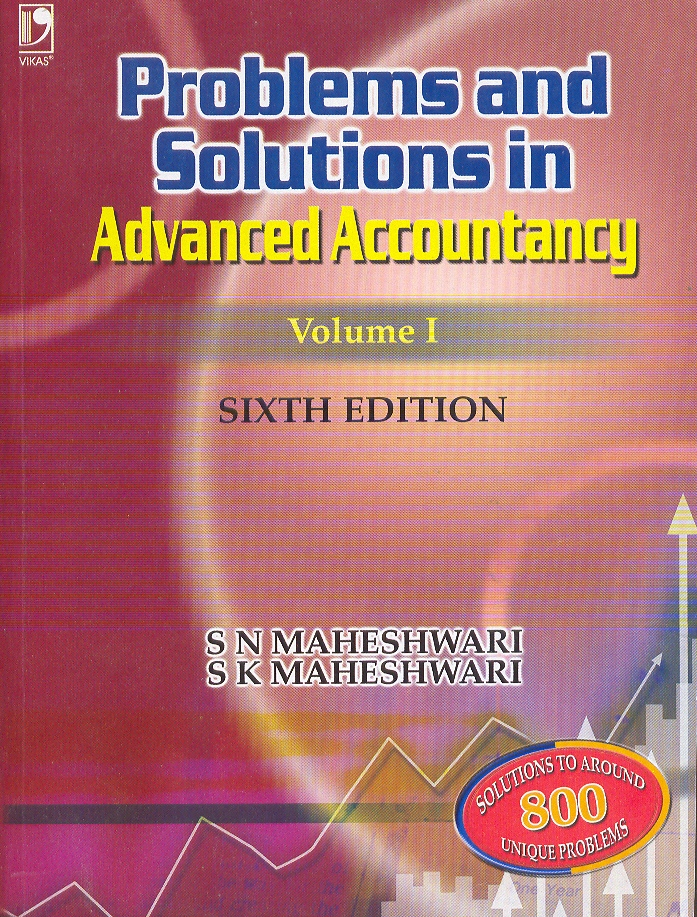 Problems and Solutions in Advanced Accountancy Vol 1, 6/e