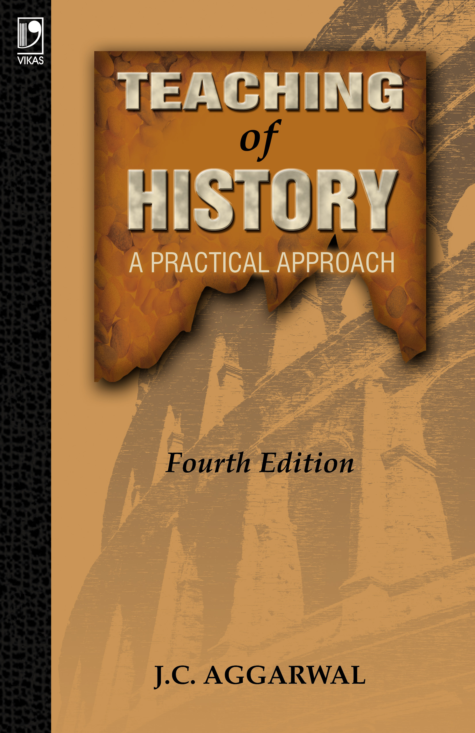 Teaching of History: A Practical Approach, 4/e  by  J.C. Aggarwal