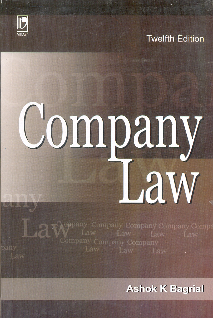 Company Law, 12/e  by  Ashok K. Bagrial