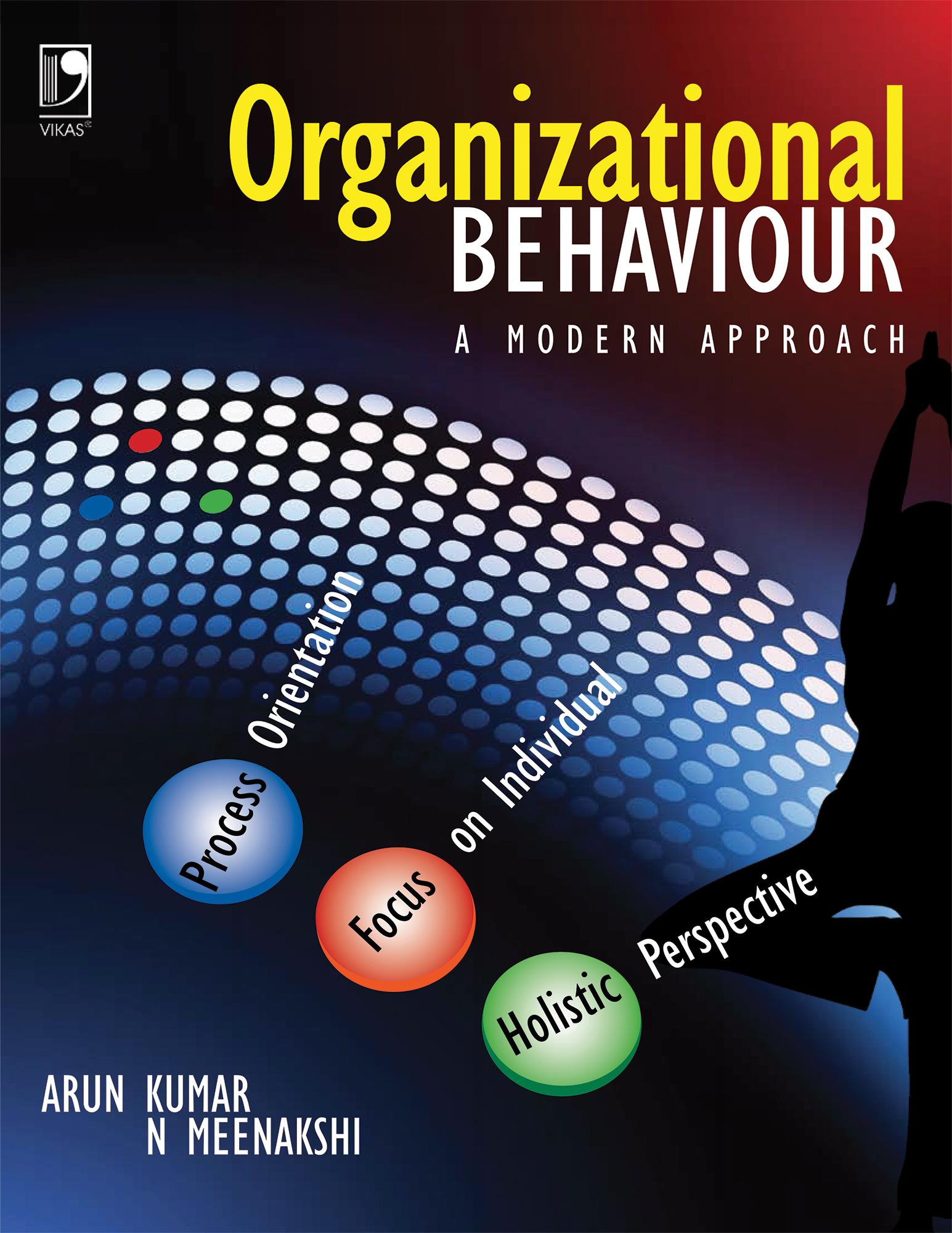 Organizational Behaviour: A Modern Approach by  Arun Kumar