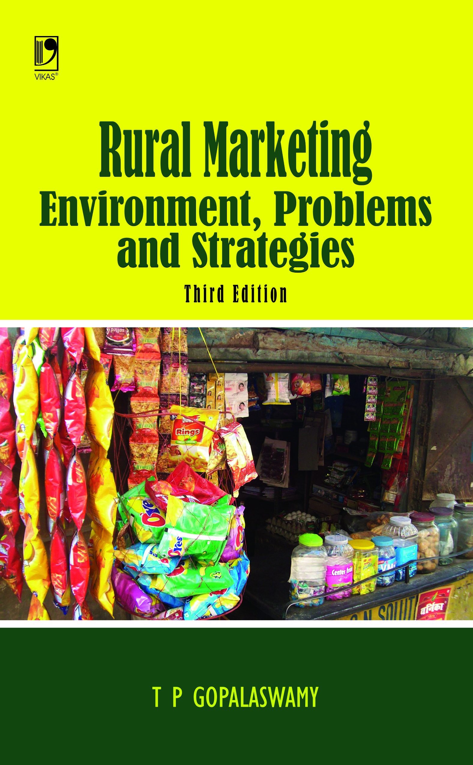 Rural Marketing - Environment, Problems and Strategies, 3/e  by T P Gopalaswamy
