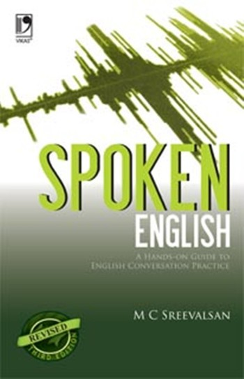 Spoken English: A Hand - On - Guide to English Conversation Practice, 3/e