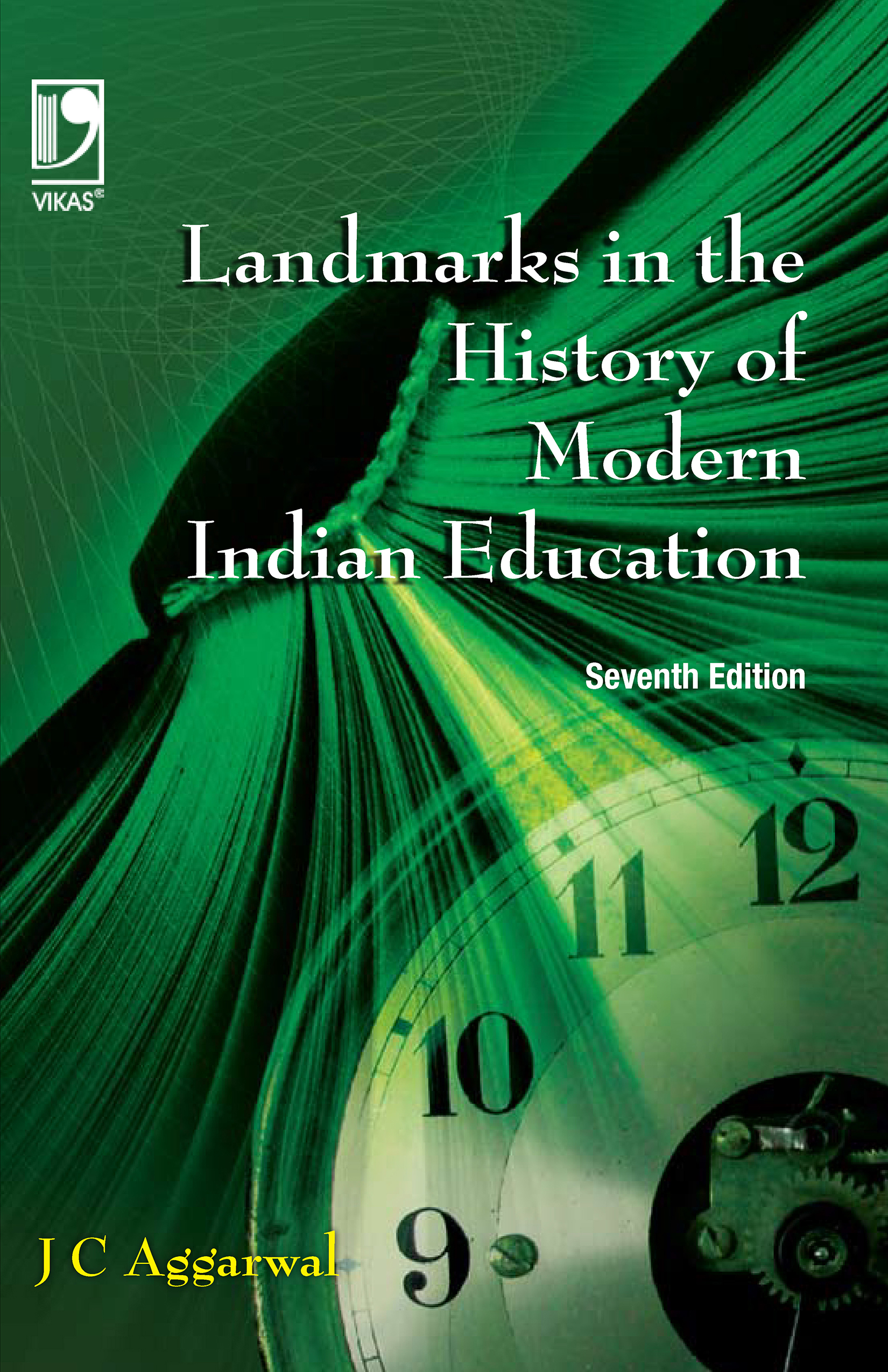 Landmarks in the History of Modern Indian Education, 7/e