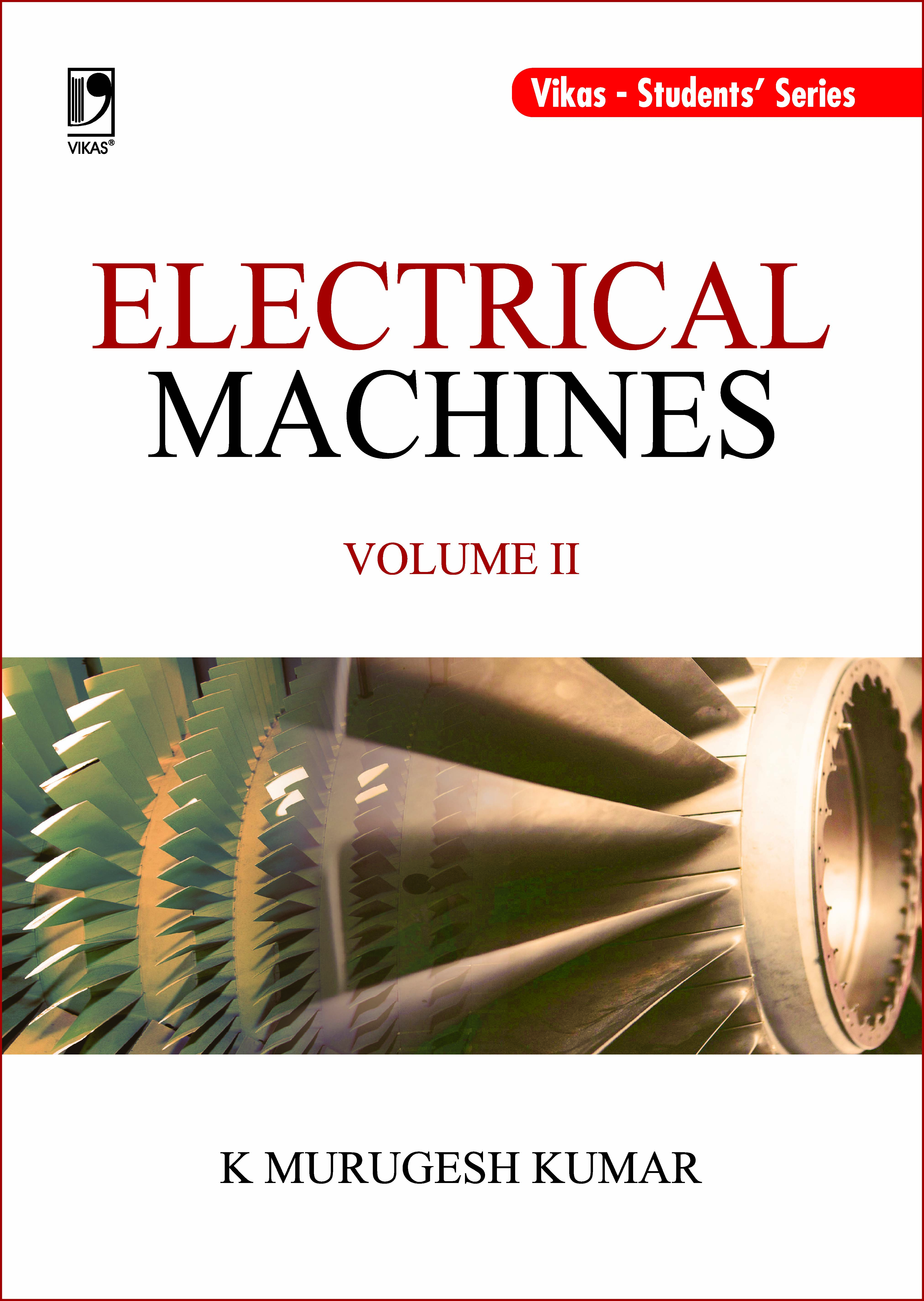 Electrical Machines Volume II (For ANNA University)