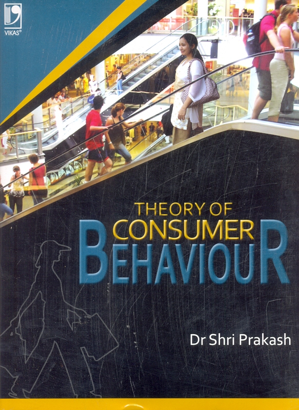 Theory of Consumer Behaviour, 1/e
