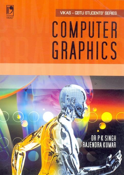 Computer Graphics (GBTU), 1/e