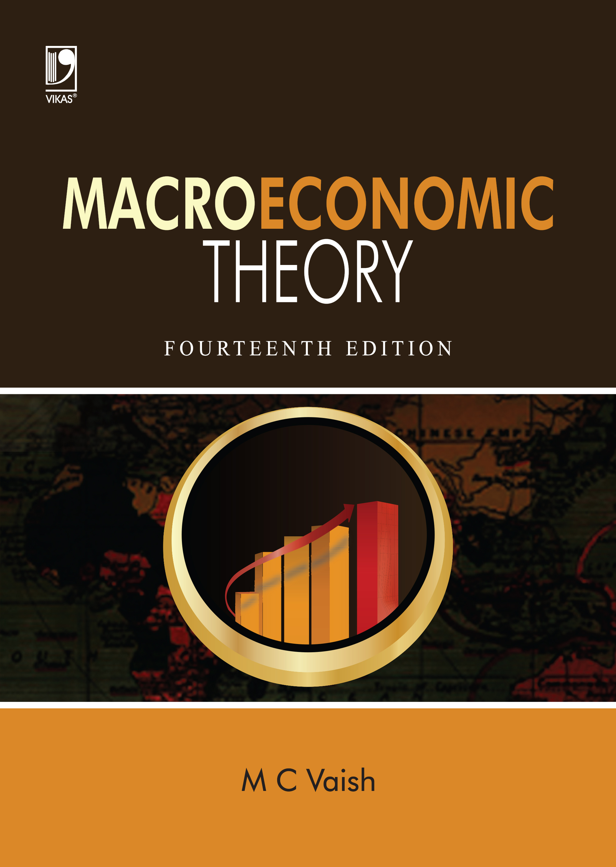 Macroeconomic Theory, 14/e  by  M C Vaish