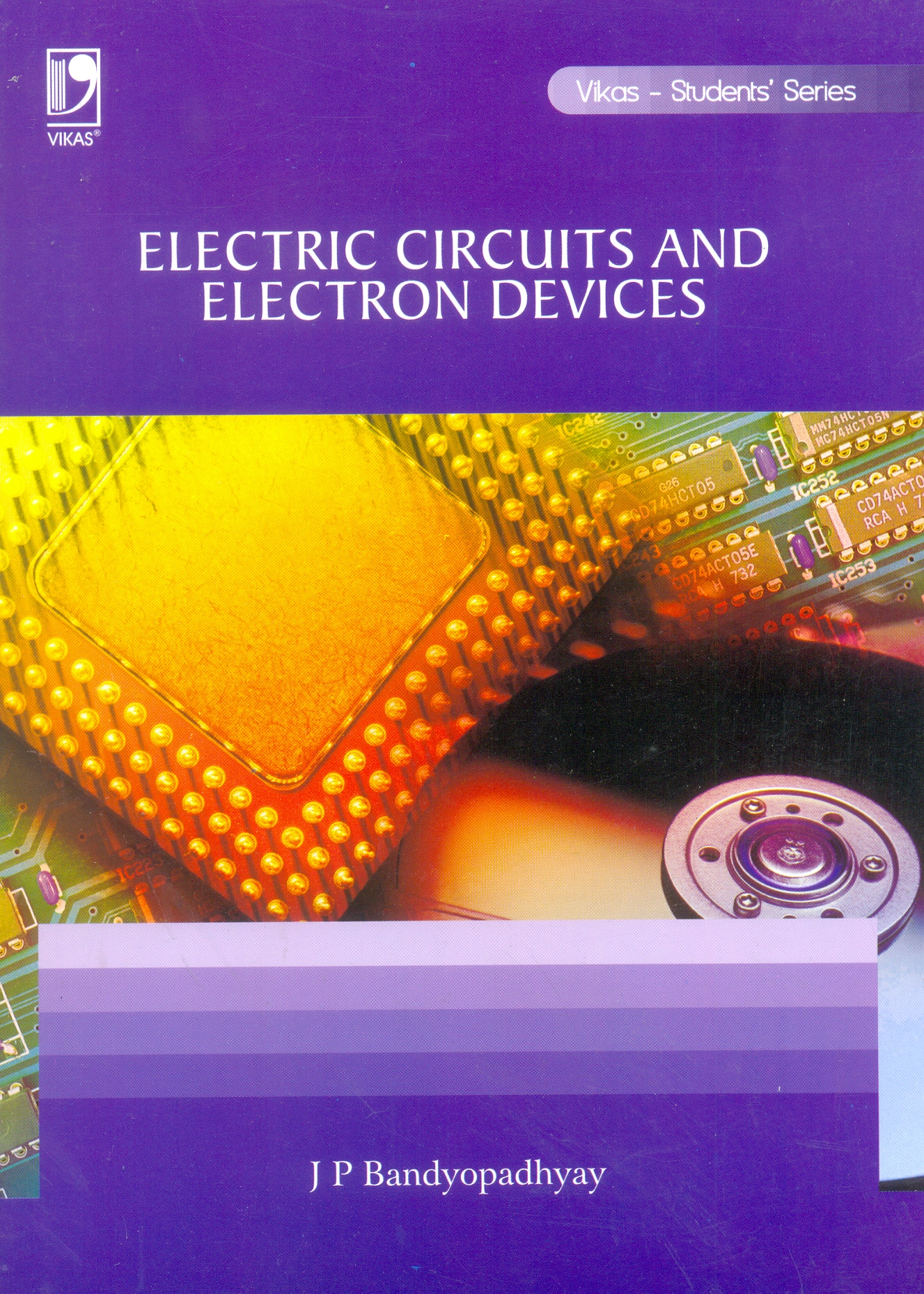 Electric Circuits and Electron Devices (ANNA), 1/e  by  Jyoti Prasad Bandyopadhyay